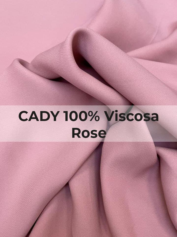 CADY 100% Viscosa Rose